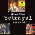 Modern School Betrayal